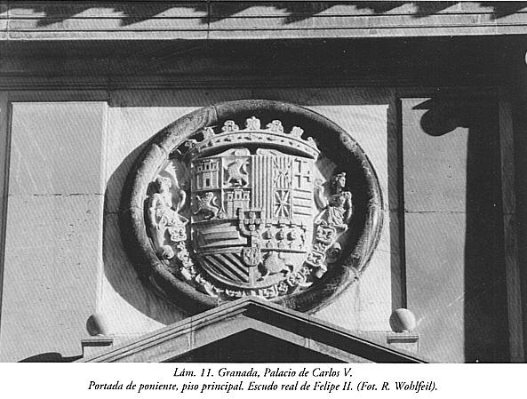 Lám. 11, Granada, Palacio de Carlos V: portada de poniente, escudo real de Felipe II