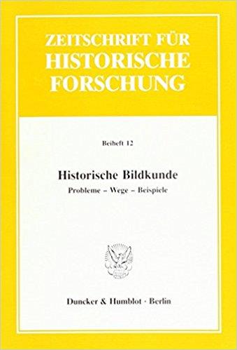 svz70: Rainer Wohlfeil, Historische Bildkunde. Probleme - Wege - Beispiele, Berlin 1991