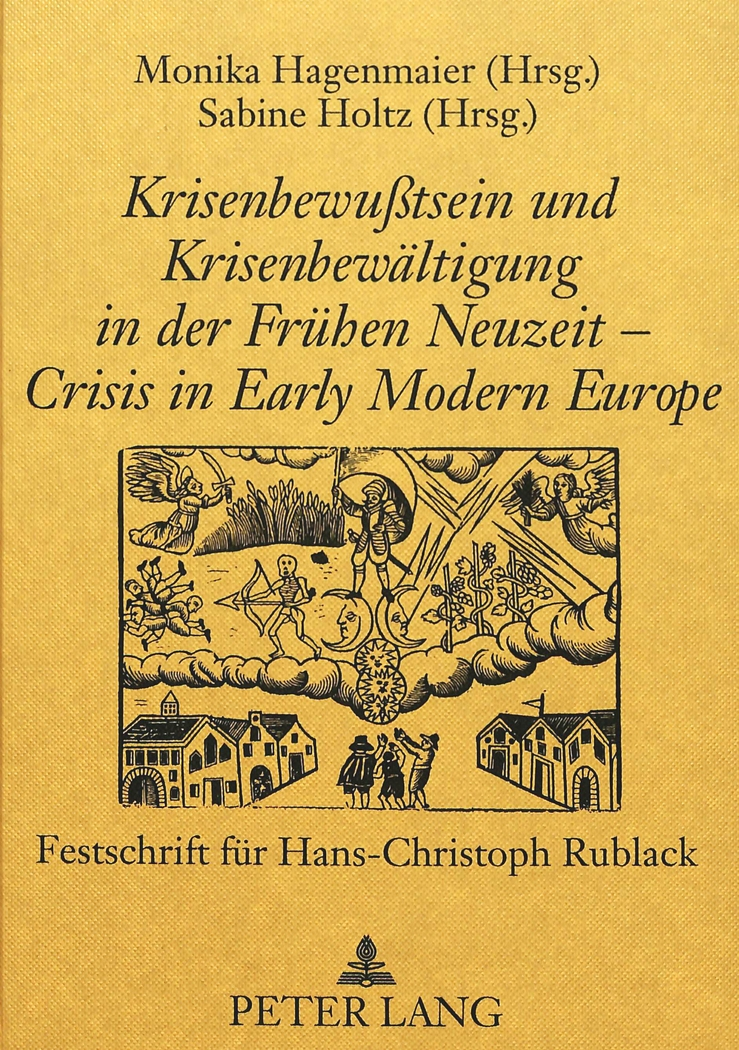 svz72: Krisenbewusstsein und Krisenbewältigung in der frühen Neuzeit-Crisis in Early Modern Europe