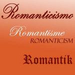 Romanticismo · Romanticism