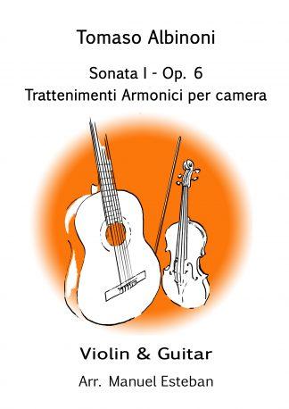 partitura para violín y guitarra: Albinoni, sonata I op. 6 , Trattenimienti armonici par camera. Arr. M. Esteban @ guitar-repertoire.com