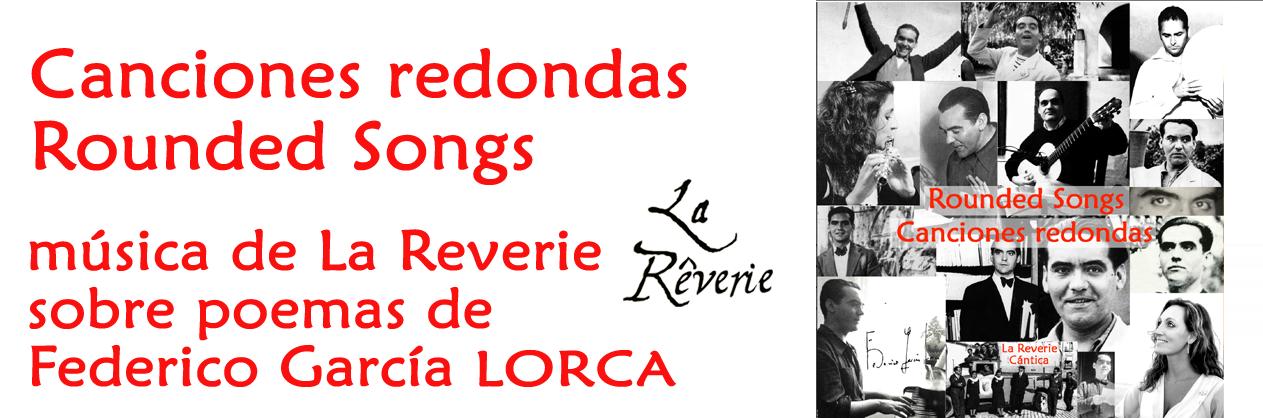 La Reverie : album CANCIONES REDONDAS · ROUNDED SONGS