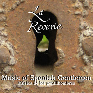 "Album ""Music of Spanish Gentlemen"" - La Rêverie - Manuel Esteban - guitarra clásica"