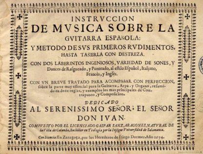GASPAR SANZ: Instrucción de música sobre la guitarra española